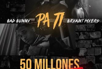 """""""Pa Ti"""" de Bad Bunny y Bryant Myers sobrepasan los 50 Millones de Reproducciones"""
