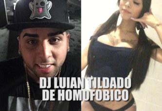 Dj Luian Tildado de Homofóbico