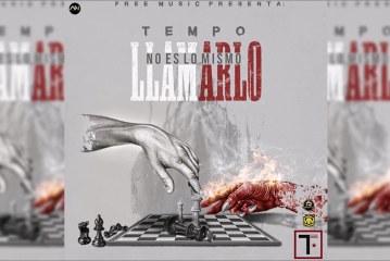 Tempo – No Es Lo Mismo Llamarlo | Official Audio