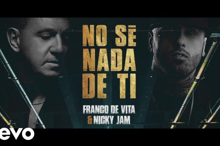 FRANCO DE VITA ft NICKY JAM – NO SÉ NADA DE TI (OFFICIAL LIRYC VIDEO)