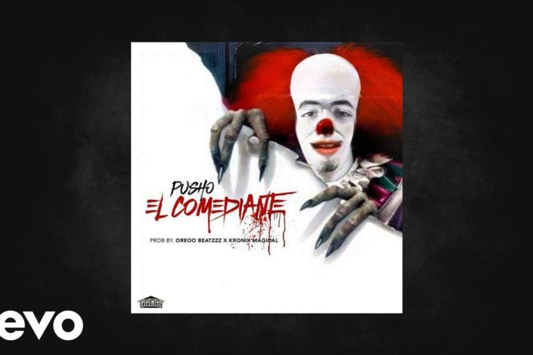 PUSHO – EL COMEDIANTE  [TIRADERA A BRYANT MYERS]